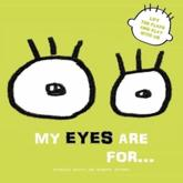 My Eyes Are For...