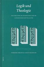 Logik Und Theologie - Dominik Perler (editor), Ulrich Rudolph (editor)