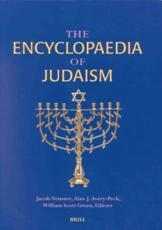 Encyclopedia of Judaism - Jacob Neusner, Alan J. Avery-Peck, William Scott Green