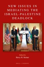 New Issues in Mediating the Israel-Palestine Deadlock