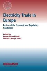 Electricity Trade in Europe - Janusz Bielecki, Melaku Geboye Desta