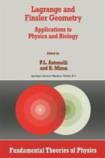 Lagrange and Finsler Geometry - Peter L Antonelli, Radu Miron