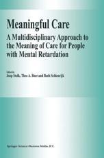 Meaningful Care - J. Stolk (editor), Theo A. Boer (editor), R. Seldenrijk (editor)