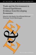 Trade and the Environment in General Equilibrium - John C Beghin, David W Roland-Holst, Dominique Van der Mensbrugghe