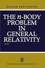 The N-Body Problem in General Relativity - T. Levi-Civita (author)