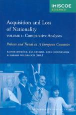 Acquisition and Loss of Nationality, Volume 1: Comparative Analyses