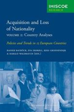Acquisition and Loss of Nationality|Volume 2: Country Analyses