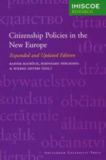 Citizenship Politics in the New Europe