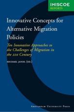 Innovative Concepts for Alternative Migration Policies - Michael Jandl, IMISCOE (Organization)