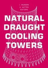Natural Draught Cooling Towers - International Symposium on Natural Draught Cooling Towers, I Mungan, U Wittek