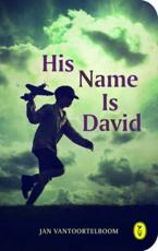 His Name is David
