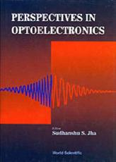 Perspectives In Optoelectronics