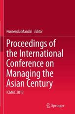 Proceedings of the International Conference on Managing the Asian Century