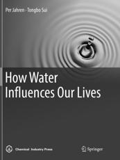 How Water Influences Our Lives