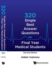 320 Single Best Answer Questions For Final Year Medical Students (Second Edition)
