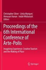 Proceedings of the 6th International Conference of Arte-Polis