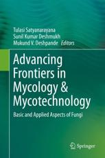 Advancing Frontiers in Mycology & Mycotechnology