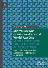 Australian War Graves Workers and World War One