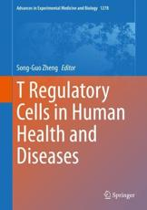 T Regulatory Cells in Human Health and Diseases