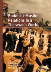 Buddhist-Muslim Relations in a Theravada World