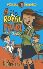 A Royal Pain in the Class