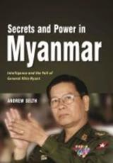 Secrets and Power in Myanmar