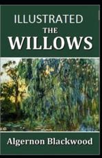 The Willows Illustrated by Algernon Blackwood