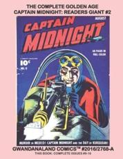 The Complete Golden Age Captain Midnight