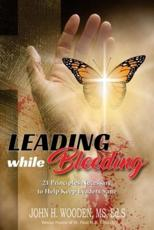 Leading While Bleeding