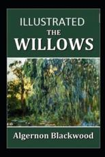 The Willows IllustratedAlgernon Blackwood