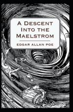 A Descent Into the Maelström-Original Edition(Annotated)