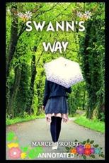 Swann's Way ANNOTATED
