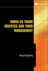 ISBN: 9789814273404 - China-EU Trade Disputes and Their Management