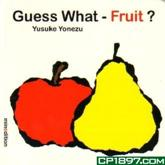 ISBN: 9789881512673 - Guess What- Fruit?