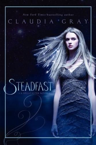 Steadfast by Claudia Gray (Paperback, 2015)