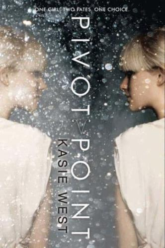 Pivot Point by Kasie West (Paperback, 2014)