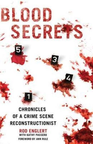 Blood Secrets by Rod Englert (Hardback, 2010)