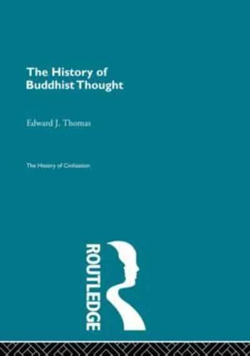 The History of Buddhist Thought by Edward J. Thomas (Paperback, 2013)