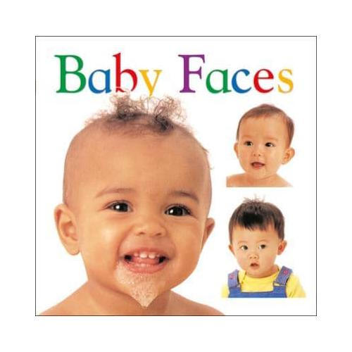 Baby Faces by DK Publishing (Board book, 1998)
