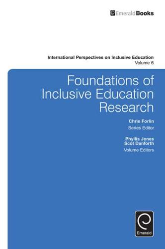 Foundations of Inclusive Education Research by Emerald Group Publishing...