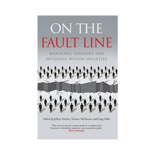 On the Faultline: Managing Tensions and Divisions within Societies by Jeffrey...