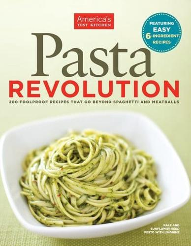 Pasta Revolution by America's Test Kitchen (Paperback / softback, 2012)