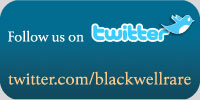 Follow Blackwell Rare Books on twitter at twitter.com/blackwellrare